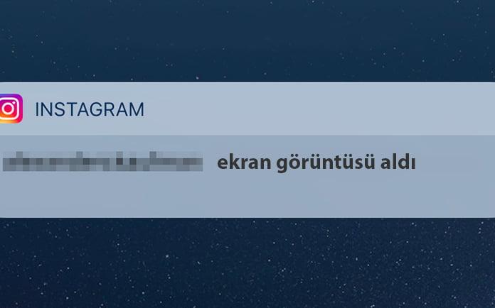 instagramda ekran görüntüsü alınca bildirim
