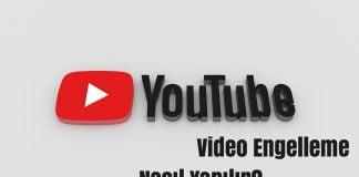 youtube kanal engelleme