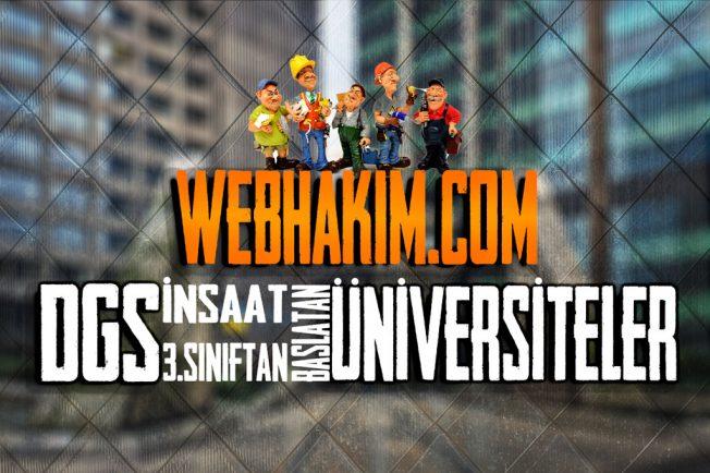 Dgs inşaat 3. sınıftan başlatan üniversiteler