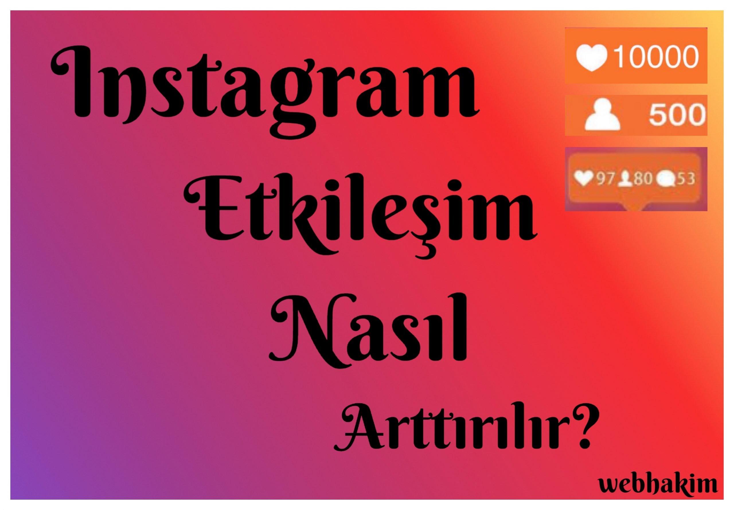 instagram takipci arttirma yollari webhakim