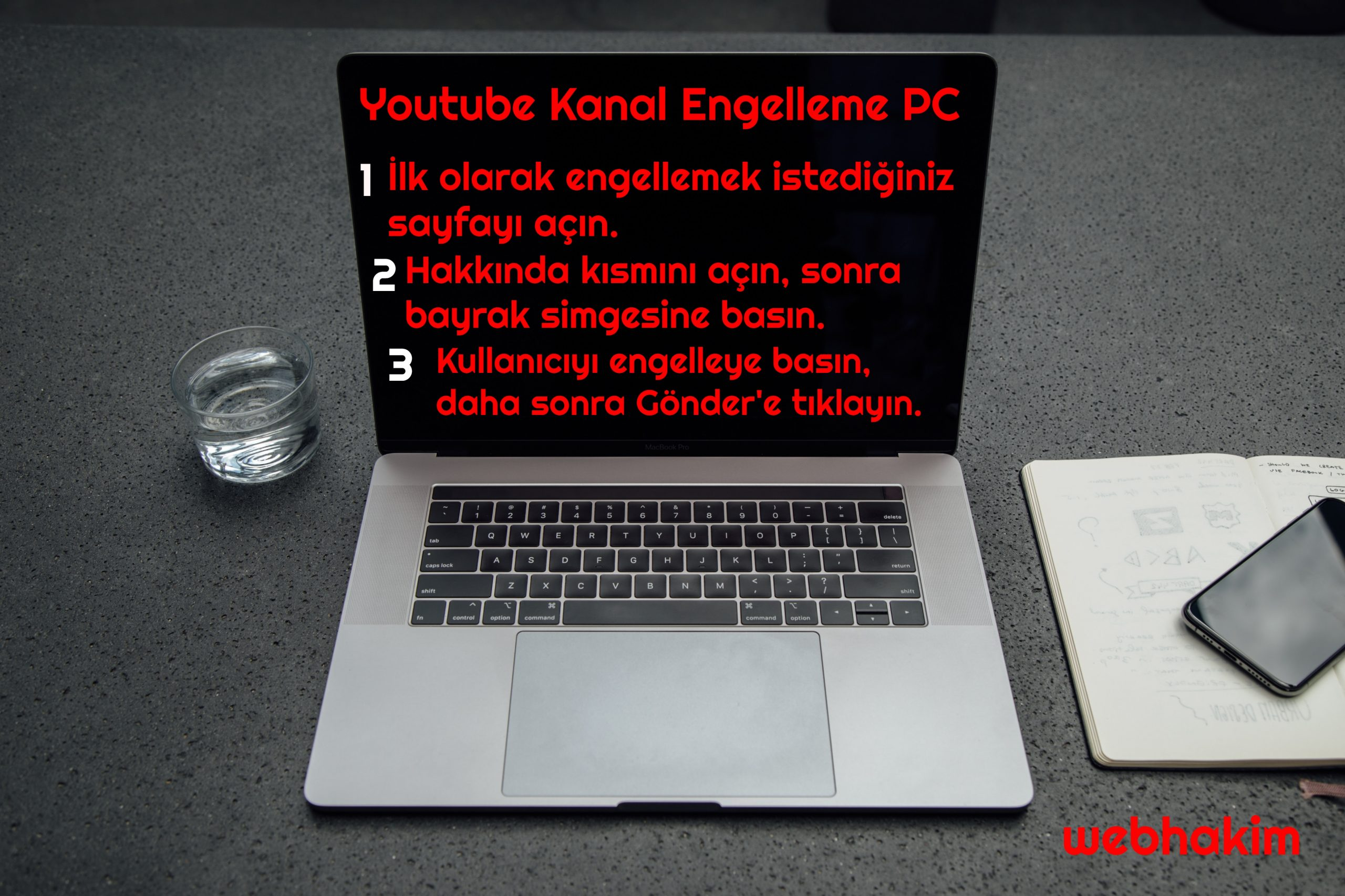 youtube kanal engelleme PC webhakim