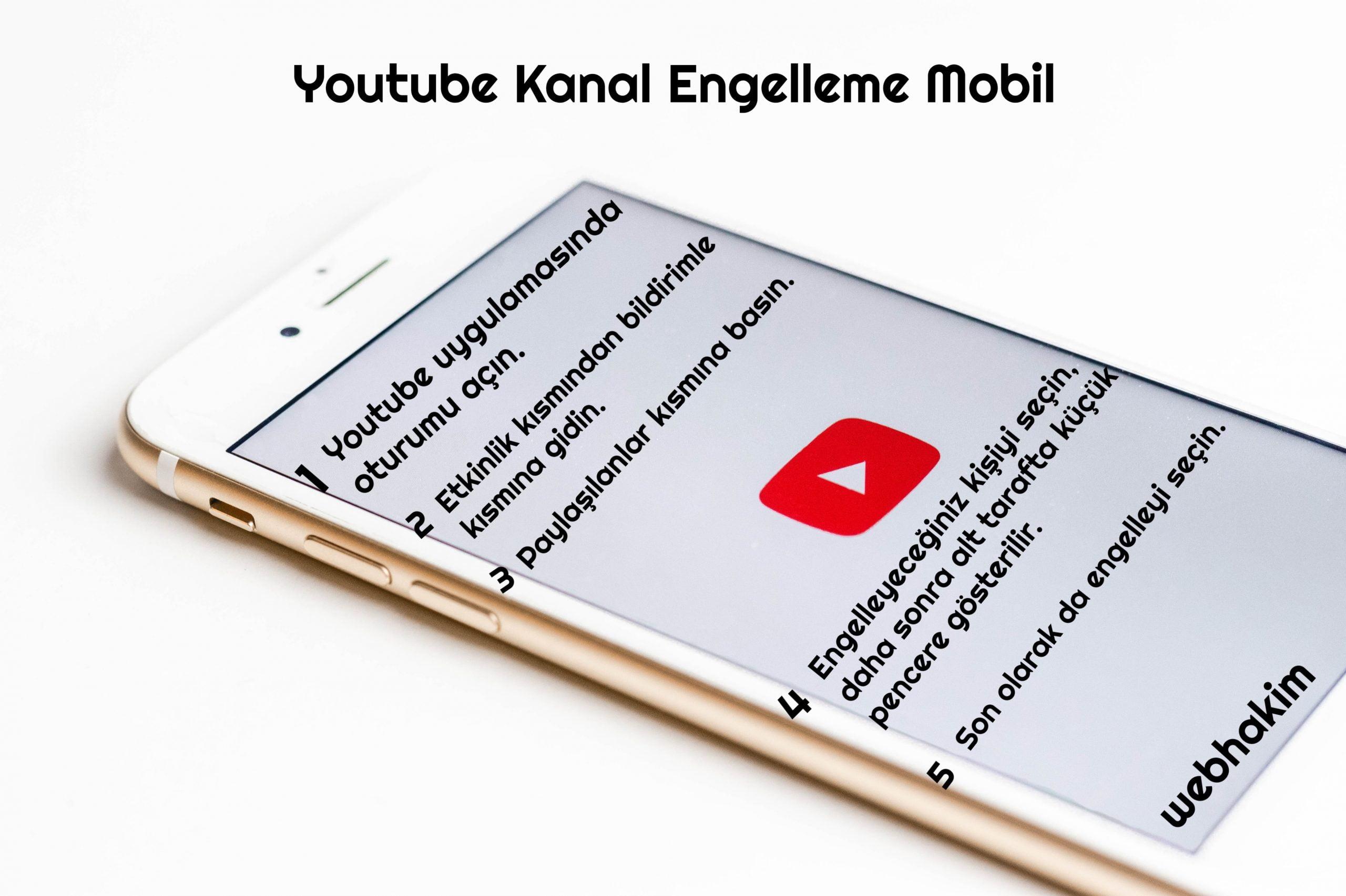 youtube kanal engelleme mobil webhakim