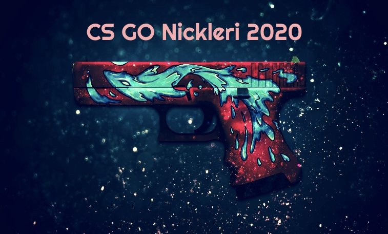 CS GO Nickleri 2020