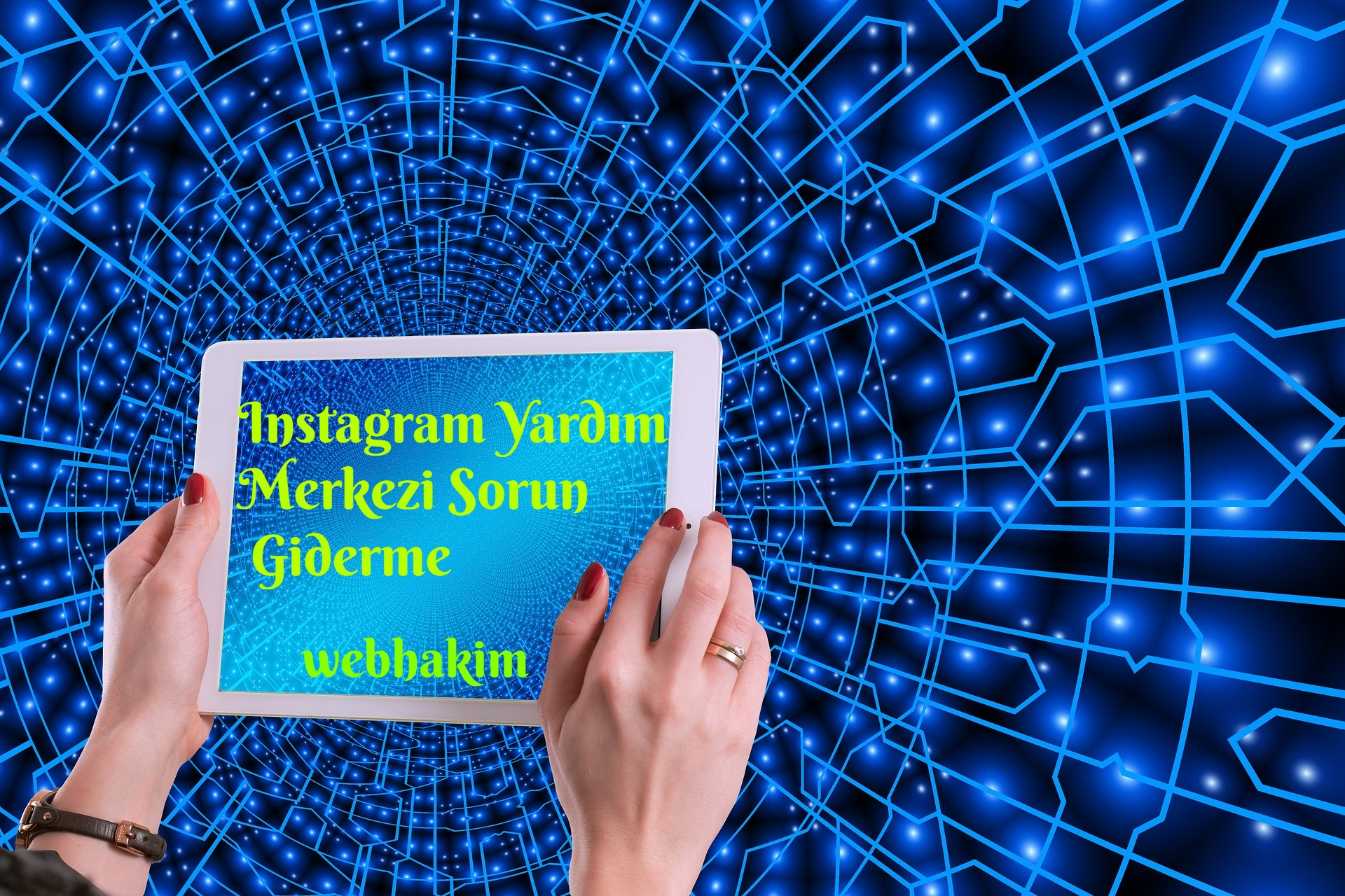 Instagram Yardim Merkezi Sorun Giderme