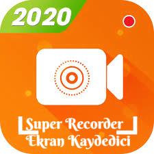 Super Recorder Ekran Kaydedici