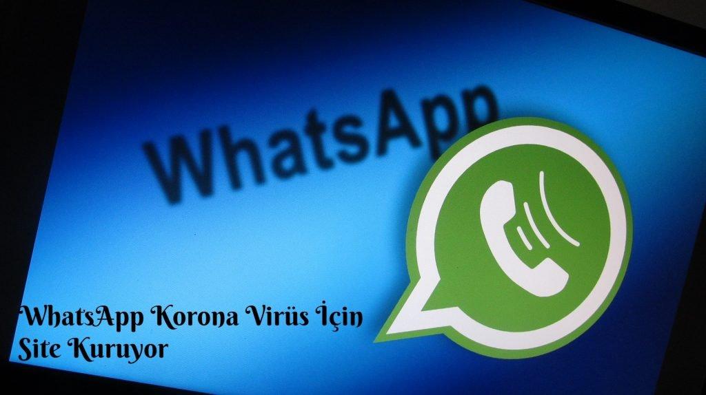 WhatsApp Korona Virus Icin Site Kuruyor