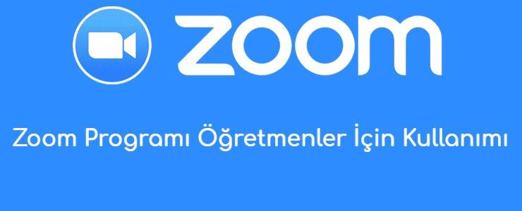 Zoom Programi Ogretmenler Icin Kullanimi