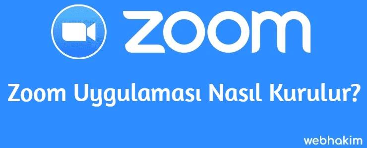 Zoom Uygulamasi Nasil Kurulur