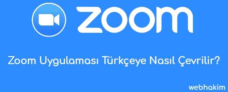 Zoom Uygulamasi Turkceye Nasil Cevrilir_