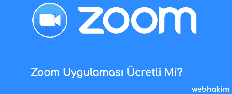 Zoom Uygulamasi Ucretli Mi