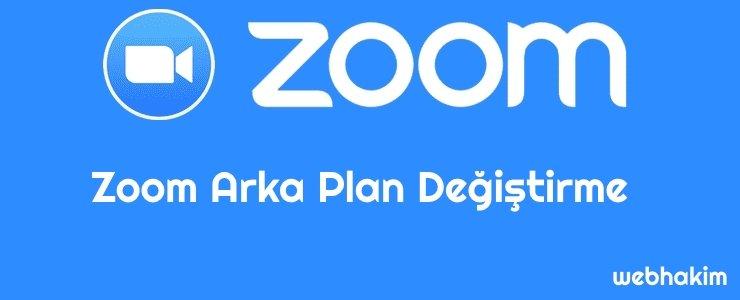 zoom arka plan değiştirme nasil yapilir