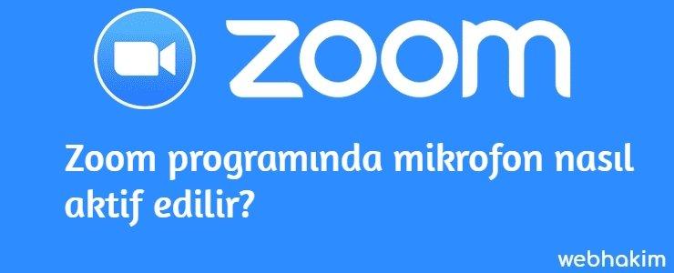 zoom programında mikrofon nasıl aktif edilir
