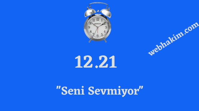 12.21 ters saatin anlami