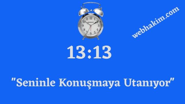 13.13 saat anlami 2020