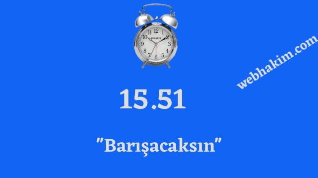 15.51 ters saatin anlami