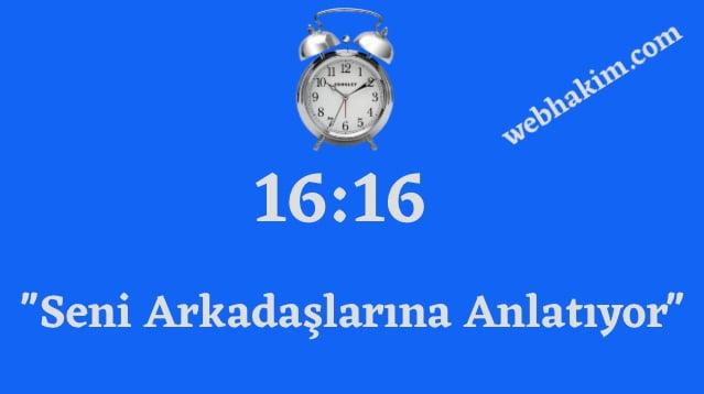 16.16 saat anlami 2020
