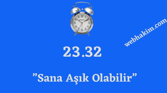 23.32 saat anlami
