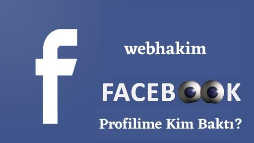 Facebook Profilime Kim Bakti