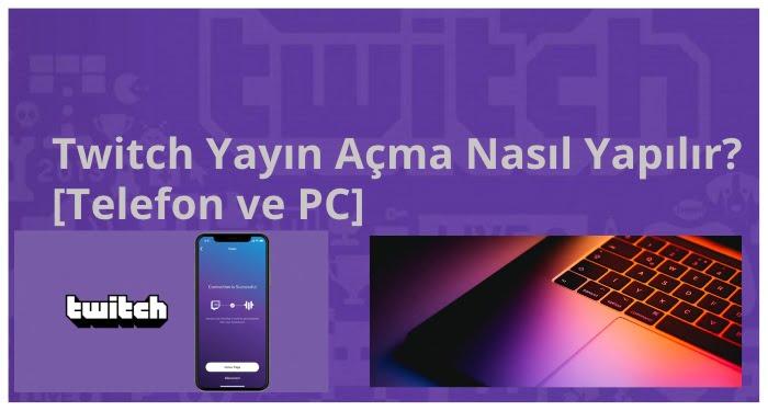 Twitch Yayin Acma 2020