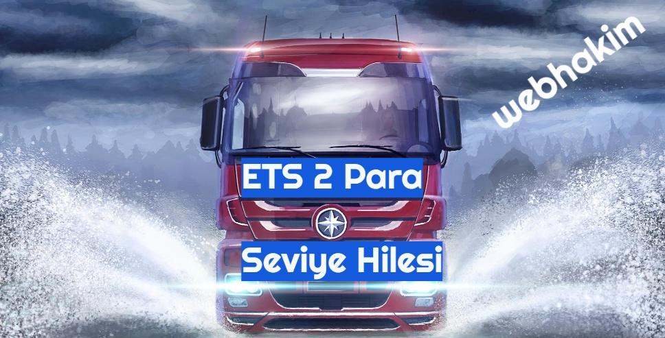 ETS 2 Para ve Seviye Hilesi
