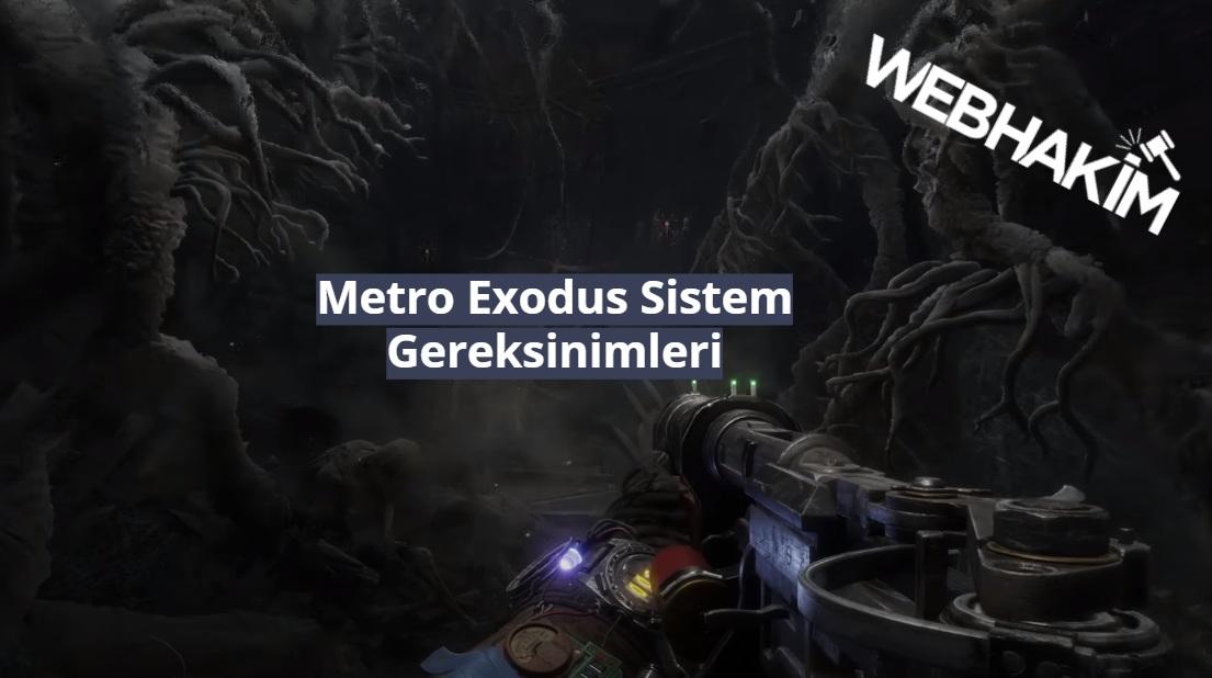 metro exodus sistem gereksinimleri