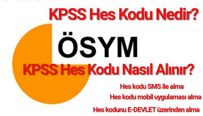 KPSS Hes Kodu Nasıl Alınır