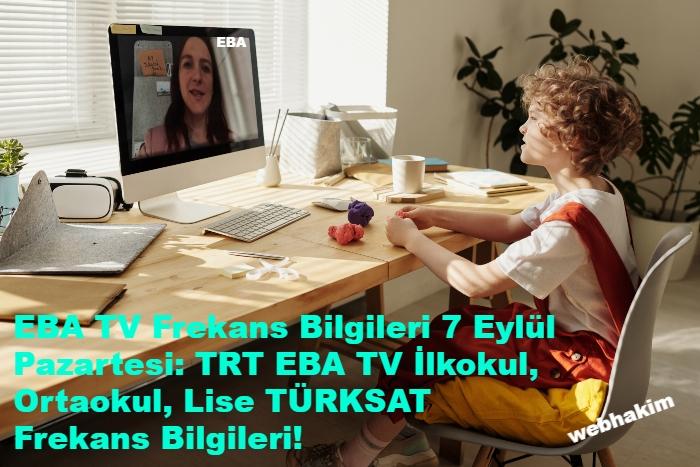 EBA TV Frekans Bilgileri 7 Eylul Pazartesi