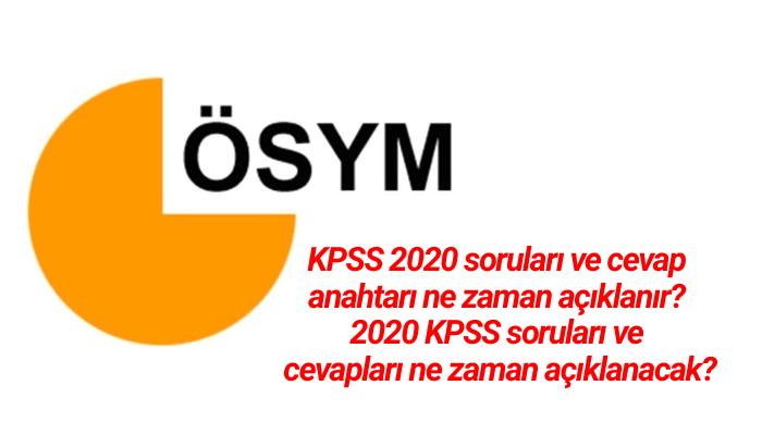 2020 KPSS soruları ve cevapları ne zaman açıklanacak