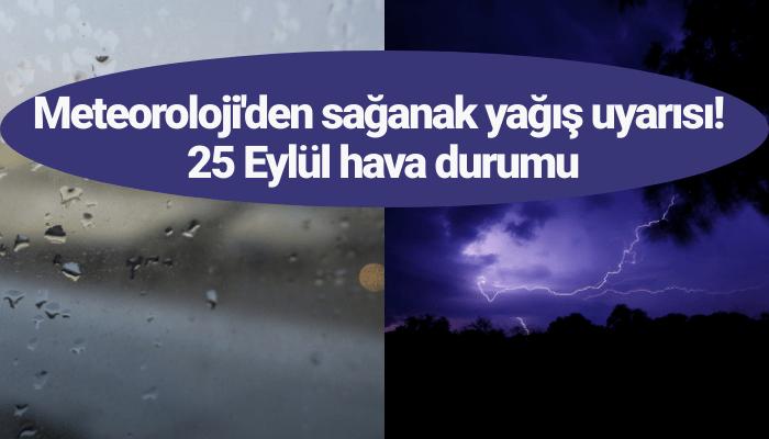 25 Eylül hava durumu