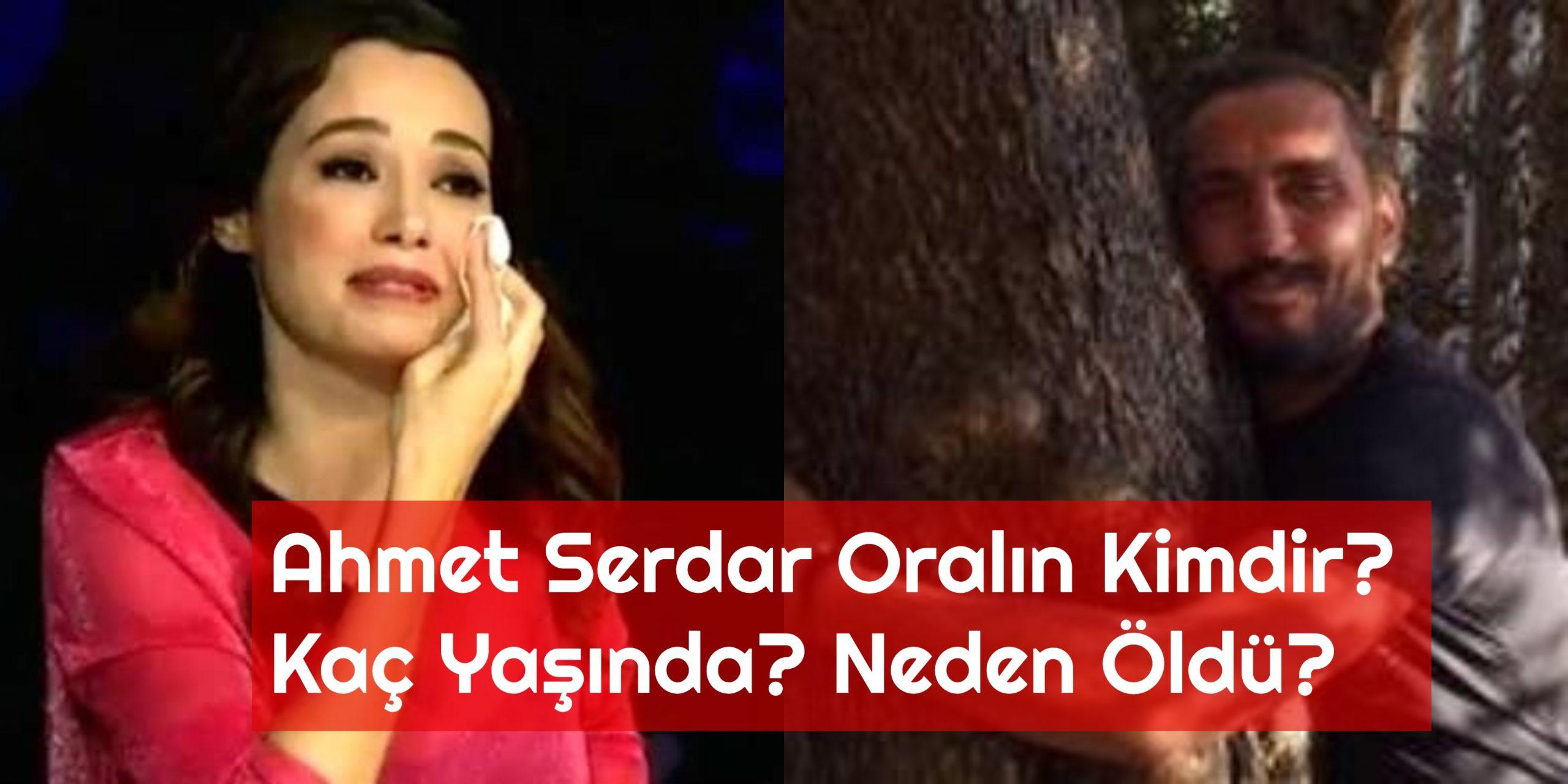 Ahmet Serdar Oralin Kimdir