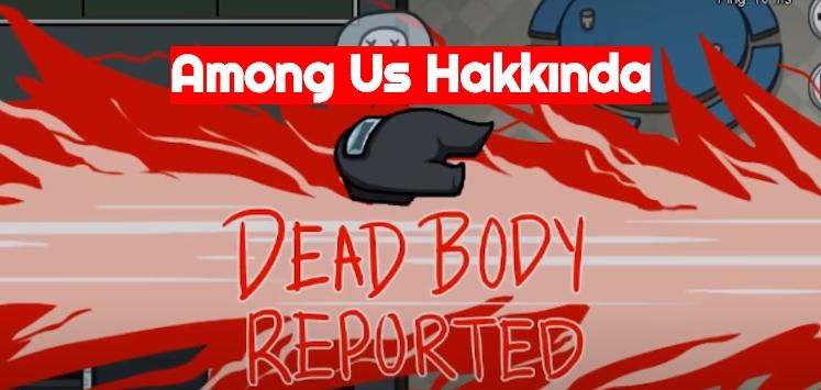 Among Us Hakkinda