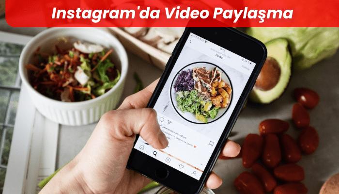 Instagram'da Video Paylasma Nasil Yapilir