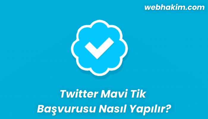 Twitter Mavi Tik Basvurusu Nasil Yapilir