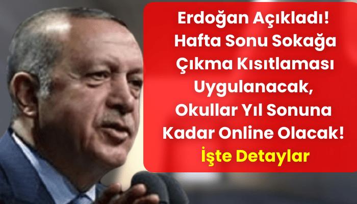 erdoğan sokağa çikma yasaği