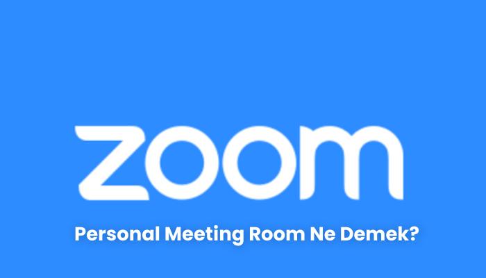 Personal Meeting Room Ne Demek