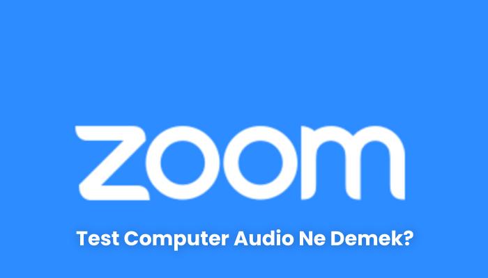 Test Computer Audio Ne Demek