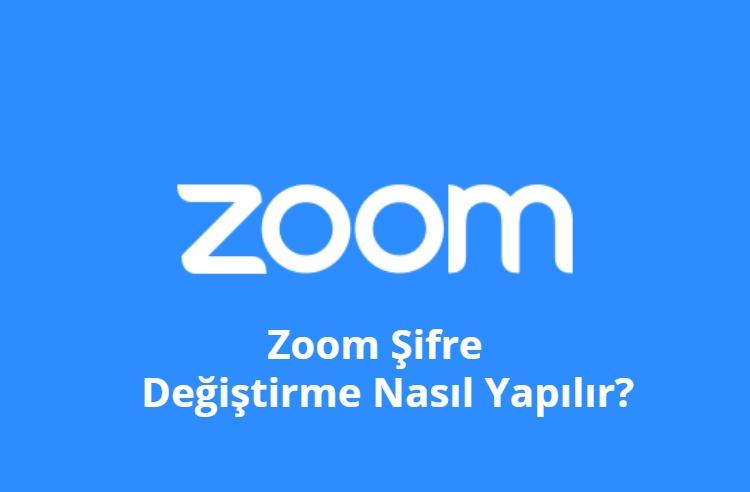 Zoom Sifre Degistirme