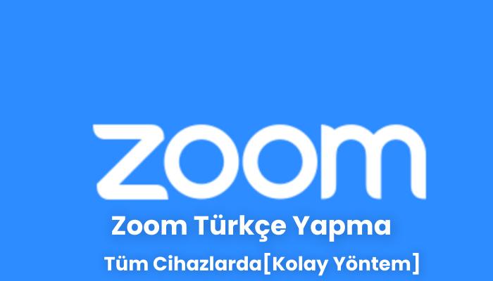 Zoom Turkce Yapma