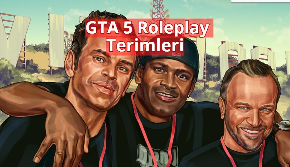 GTA 5 Roleplay Terimleri