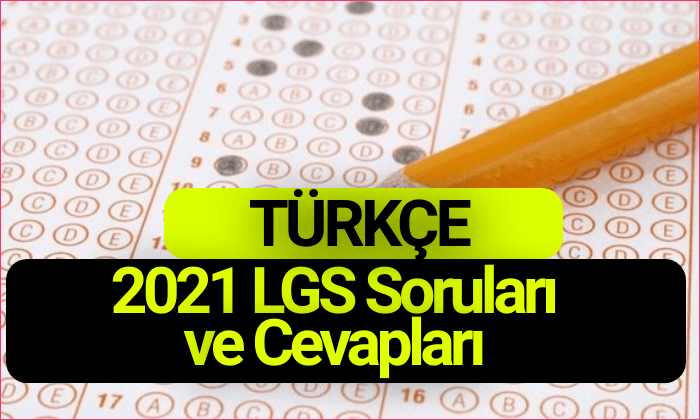 2021 LGS Cevapları Türkçe