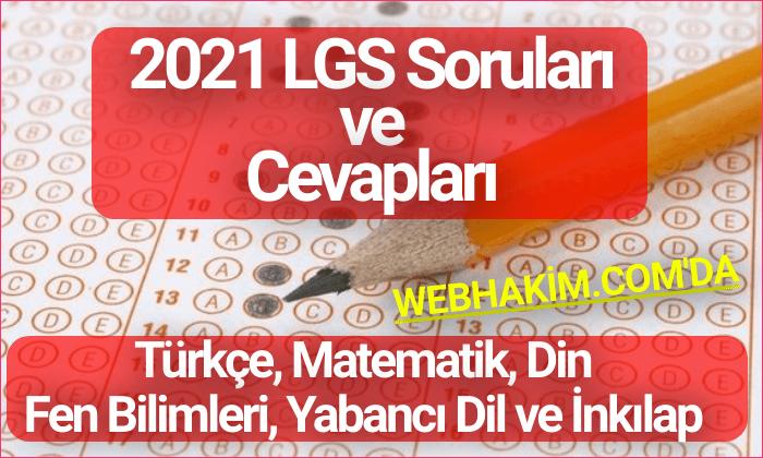2021 LGS Sorulari ve Cevaplari