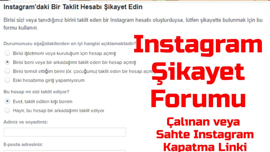 Instagram Sikayet Formu